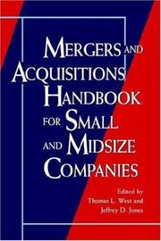 Cover of: Mergers and acquisitions handbook for small and midsize companies | Thomas L. West