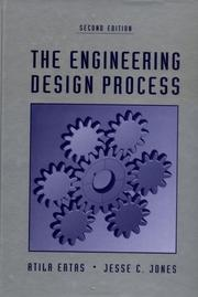 Cover of: The Engineering Design Process | Atila Ertas