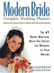 Cover of: Modern Bride(r) Complete Wedding Planner | Cele Goldsmith Lalli
