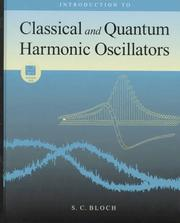 Cover of: Introduction to classical and quantum harmonic oscillators