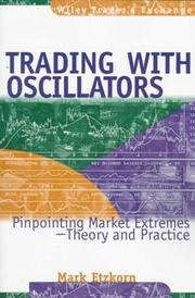 Cover of: Trading with oscillators | Mark Etzkorn