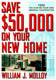 Cover of: Save $50,000 on your new home | William J. Molloy