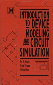 Cover of: Introduction to device modeling and circuit simulation