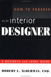 Cover of: How to prosper as an interior designer | Robert L. Alderman