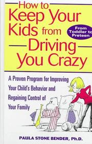 Cover of: How to Keep Your Kids From Driving You Crazy