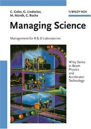 Cover of: Managing Science: Management for R&D Laboratories (Wiley Series in Beam Physics and Accelerator Technology, 5005)