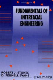 Cover of: Fundamentals of interfacial engineering | Robert J. Stokes
