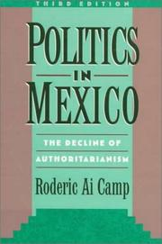 Politics in Mexico by Roderic Ai Camp