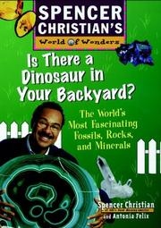 Cover of: Is there a dinosaur in your backyard? | Spencer Christian