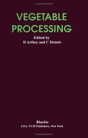 Cover of: Vegetable Processing | Edited by: David Arthey