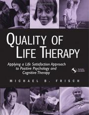 Cover of: Quality of life therapy | Michael Frisch