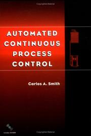 Cover of: Automated Continuous Process Control | Carlos A. Smith
