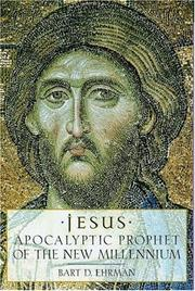 Cover of: Jesus, apocalyptic prophet of the new millennium
