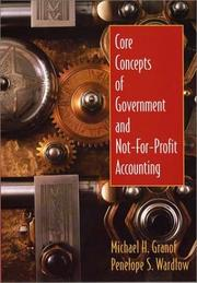 Cover of: Core Concepts of Government and Not-for-Profit Accounting | Michael H. Granof