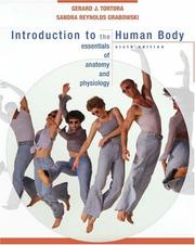 Cover of: Introduction to the human body | Gerard J. Tortora