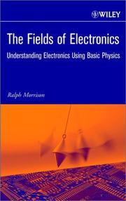 Cover of: The Fields of Electronics | Ralph Morrison