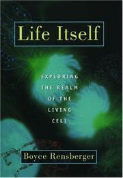 Cover of: Life Itself | Boyce Rensberger