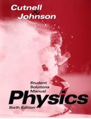 Cover of: Student Solutions Manual to Accompany Physics | John D.; Johnson, Kenneth W. Cutnell