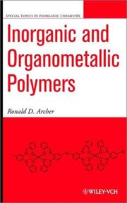 Cover of: Inorganic and Organometallic Polymers (Special Topics in Inorganic Chemistry) | Ronald D. Archer