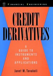 Cover of: Credit derivatives | Janet M. Tavakoli