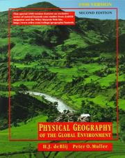 Cover of: Physical Geography of the Global Environment | Harm J. De Blij