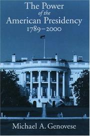 Cover of: The Power of the American Presidency: 1789-2000