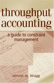 Cover of: Throughput Accounting: A Guide to Constraint Management