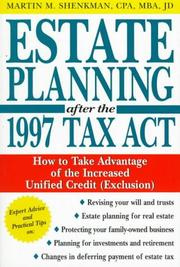 Cover of: Estate planning after the 1997 tax act | Martin M. Shenkman
