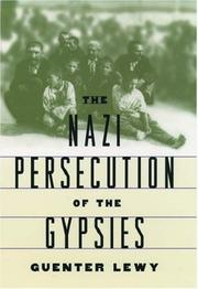 Cover of: The Nazi persecution of the gypsies