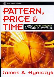 Cover of: Pattern, price & time | James A. Hyerczyk