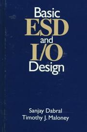 Cover of: Basic ESD and I/O design by Sanjay Dabral