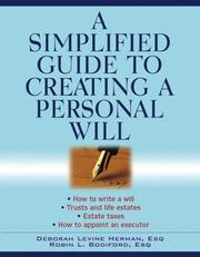 A Simplified Guide to Creating a Personal Will by Deborah Levine Herman, Robin L. Bodiford