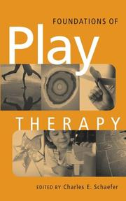 Cover of: Foundations of Play Therapy