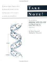Cover of: Principles of Genetics, Take Note! | D. Peter Snustad