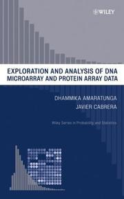 Cover of: Exploration and Analysis of DNA Microarray and Protein Array Data (Wiley Series in Probability and Statistics) | Dhammika Amaratunga