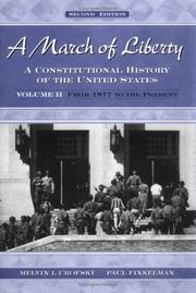 Cover of: A March of Liberty: A Constitutional History of the United States Volume II | Melvin I. Urofsky
