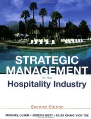 Cover of: Strategic management in the hospitality industry | Michael D. Olsen