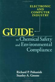 Cover of: Electronic and computer industry guide to chemical safety and environmental compliance
