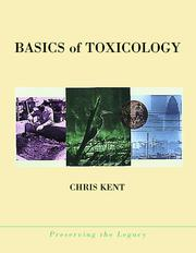 Cover of: Basics of toxicology | Chris Kent