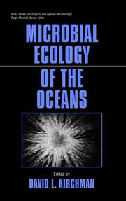 Microbial ecology of the oceans by David L. Kirchman