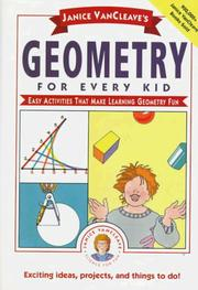 Cover of: Janice VanCleave's geometry for every kid