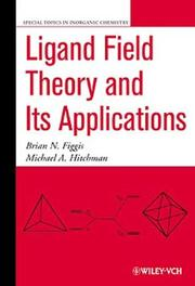 Cover of: Ligand field theory and its applications