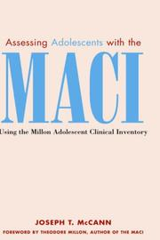 Cover of: Assessing adolescents with the MACI