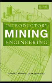 Introductory mining engineering by Howard L. Hartman