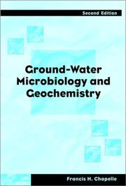 Cover of: Ground-Water Microbiology and Geochemistry | Francis H. Chapelle