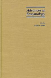 Cover of: Advances in Enzymology and Related Areas of Molecular Biology, Mechanism of Enzyme Action (Advances in Enzymology - and Related Areas of Molecular Biology) | Daniel L. Purich