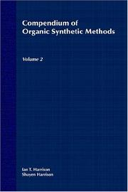 Cover of: Volume 2, Compendium of Organic Synthetic Methods | Ian T. Harrison