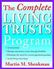 Cover of: The complete living trusts program