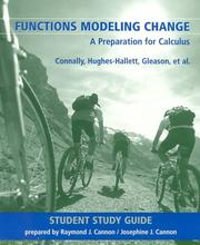 Cover of: Functions Modeling Change, Student Study Guide | Eric Connally, Andrew M. Gleason, Philip Cheifetz, Karen Rhea, Carl Swenson, Deborah Hughes-Hallett, Frank Avenoso, Andrew Pasquale, Pat Shure, Katherine Yoshiwara, Ann Davidian