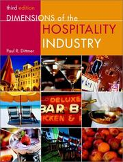 Cover of: Dimensions of the Hospitality Industry | Paul R. Dittmer